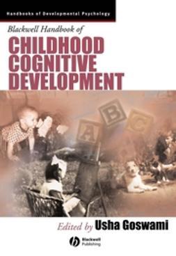 Goswami, Usha - Blackwell Handbook of Childhood Cognitive Development, e-bok