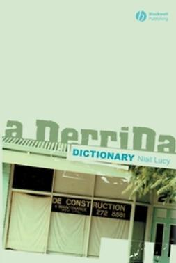 Lucy, Niall - A Derrida Dictionary, ebook