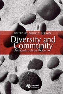 Alperson, Philip - Diversity and Community: An Interdisciplinary Reader, ebook