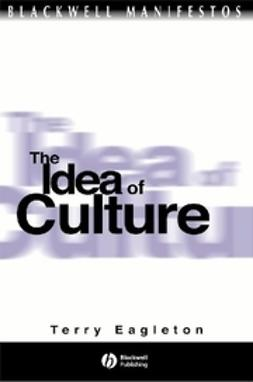 Eagleton, Terry - The Idea of Culture, e-kirja