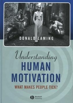 Laming, Donald - Understanding Human Motivation: What Makes People Tick, e-kirja