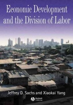 Sachs, Jeffrey D. - Economic Development and the Division of Labor, ebook