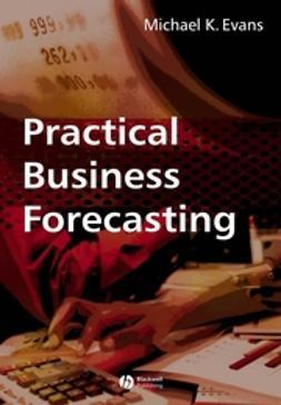 Evans, Michael K. - Practical Business Forecasting, ebook