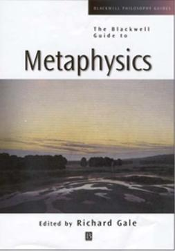 Gale, Richard M. - The Blackwell Guide to Metaphysics, ebook
