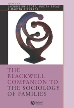 Richards, Martin - The Blackwell Companion to the Sociology of Families, e-kirja
