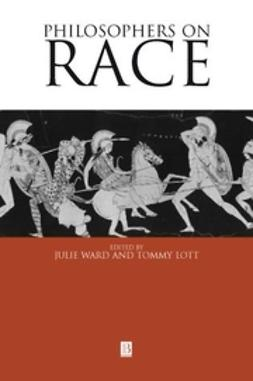 Lott, Tommy L. - Philosophers on Race: Critical Essays, ebook