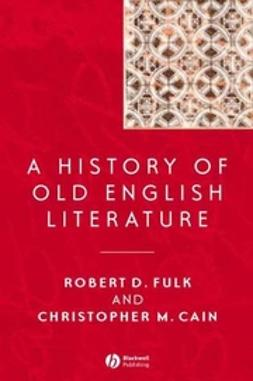 Cain, Christopher M. - A History of Old English Literature, ebook