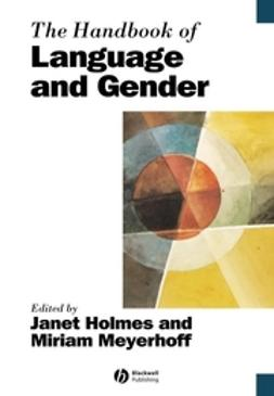 Holmes, Janet - The Handbook of Language and Gender, ebook