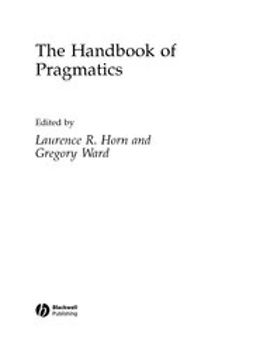 Horn, Laurence - Handbook of Pragmatics, ebook