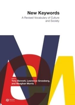 Bennett, Tony - New Keywords: A Revised Vocabulary of Culture and Society, ebook