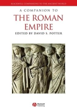 Potter, David - A Companion to the Roman Empire, e-bok