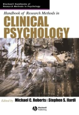 Ilardi, Stephen S. - Handbook of Research Methods in Clinical Psychology, ebook