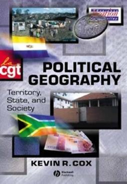 Cox, Kevin - Political Geography: Territory, State and Society, e-bok