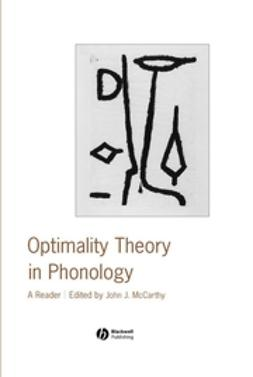 McCarthy, John J. - Optimality Theory in Phonology: A Reader, ebook