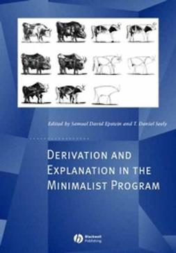 Epstein, Samuel - Derivation and Explanation in the Minimalist Program, e-kirja