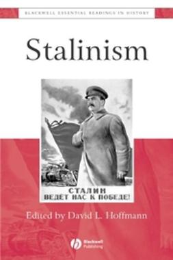 Hoffmann, David - Stalinism: The Essential Readings, ebook