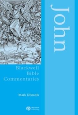 Edwards, Mark - John Through the Centuries, e-bok