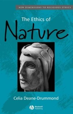 Deane-Drummond, Celia - The Ethics of Nature, ebook