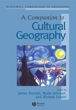 Duncan, James - A Companion to Cultural Geography, e-bok
