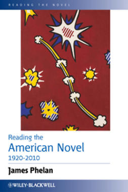 Phelan, James - Reading the American Novel 1920-2010, ebook