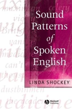 Shockey, Linda - Sound Patterns of Spoken English, ebook