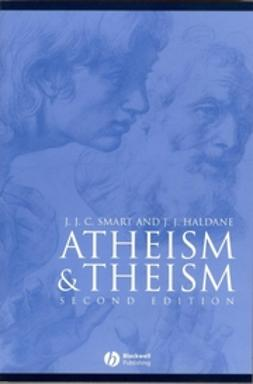 Haldane, J. J. - Atheism and Theism, ebook