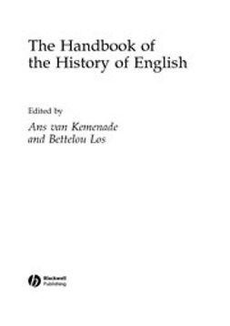 Kemenade, Ans van - The Handbook of the History of English, ebook