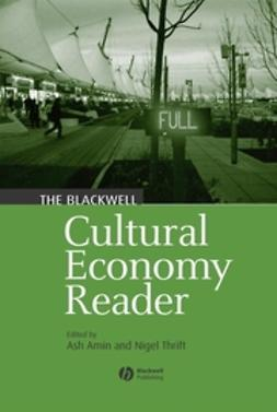 Amin, Ash - The Blackwell Cultural Economy Reader, ebook