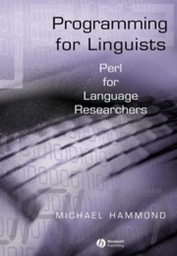 Hammond, Michael - Programming for Linguists: Perl for Language Researchers, e-kirja