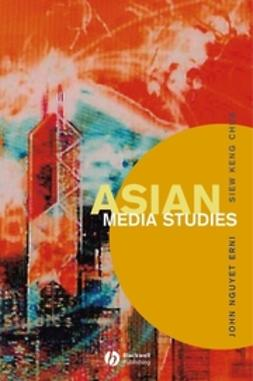 Chua, Siew Keng - Asian Media Studies: Politics of Subjectivities, ebook