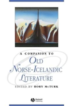 McTurk, Rory - A Companion to Old Norse-Icelandic Literature and Culture, e-kirja