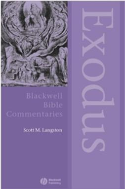 Langston, Scott M. - Exodus Through the Centuries, e-bok