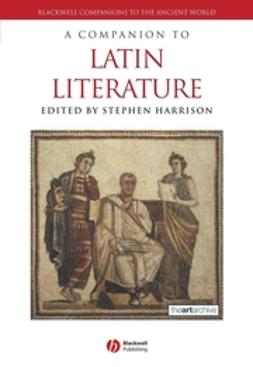 Harrison, Stephen - A Companion to Latin Literature, ebook