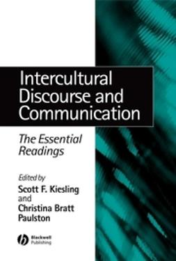 Kiesling, Scott F. - Intercultural Discourse and Communication: The Essential Readings, e-kirja