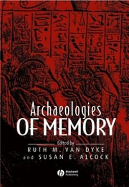 Alcock, Susan E. - Archaeologies of Memory, ebook