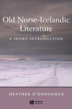 O'Donoghue, Heather - Old Norse-Icelandic Literature: A Short Introduction, ebook
