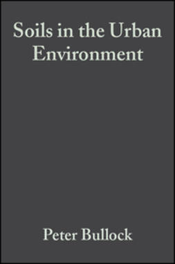 Bullock, Peter - Soils in the Urban Environment, ebook