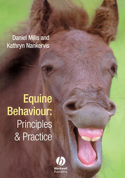 Mills, Daniel S. - Equine Behaviour: Principles and Practice, e-bok
