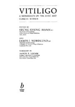 Nordlund, James - Vitiligo:  A Monograph on the Basic and Clinical Science, ebook