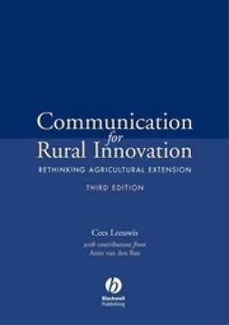 Ban, Anne Van den - Communication for Rural Innovation: Rethinking Agricultural Extension, ebook