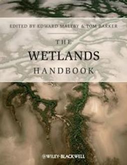 Maltby, Edward - The Wetlands Handbook:, ebook