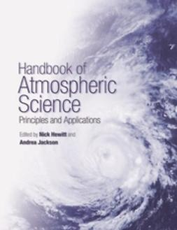 Hewitt, C. Nick - Handbook of Atmospheric Science: Principles and Applications, ebook
