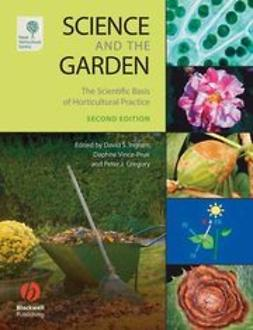 UNKNOWN - Science and the Garden: The Scientific Basis of Horticultural Practice, ebook