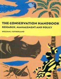 Sutherland, William J. - The Conservation Handbook: Research, Management  and Policy, ebook