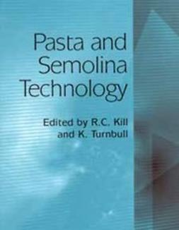 Kill, Ron - Pasta and Semolina Technology, e-bok