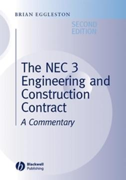 Eggleston, Brian - The NEC 3 Engineering and Construction Contract: A Commentary, ebook