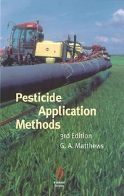 Matthews, G. A. - Pesticide Application Methods, e-kirja