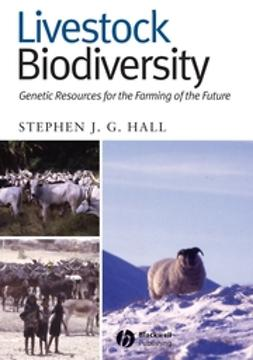 Hall, Stephen J. G. - Livestock Biodiversity: Genetic Resources for the Farming of the Future, ebook