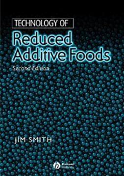Smith, Jim - Technology of Reduced Additive Foods, ebook