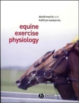 Marlin, David - Equine Exercise Physiology, e-bok